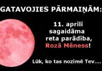 11. aprīļa parādība Rozā Mēness spēcīgi ietekmēs visus zemes iedzīvotājus